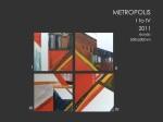 Metropolis I to IV